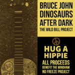 Hug A Hippie with Bruce John